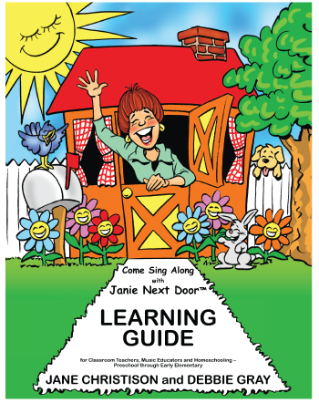 Come Sing Along With Janie Next Door Learning Guide | MusicWithASmile.com